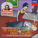 Pavarotti's Opera Made Easy: My Favorite Moments from Tosca