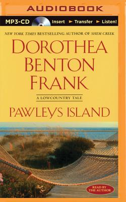 Pawleys Island: A Lowcountry Tale - Frank, Dorothea Benton (Read by)