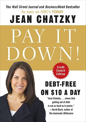 Pay It Down!: Debt-Free on $10 a Day - Chatzky, Jean