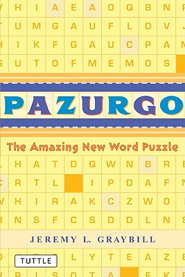 Pazurgo: The Amazing New Word Puzzle - Graybill, Jeremy L