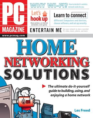 PC Magazine Home Networking Solutions - Freed, Les