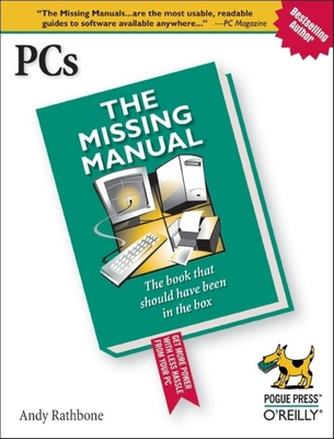 Pcs: The Missing Manual - Karp, David A, and Rathbone, Andy