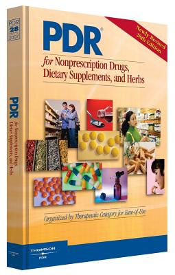PDR for Nonprescription Drugs, Dietary Supplements, and Herbs - Thomson PDR (Creator)