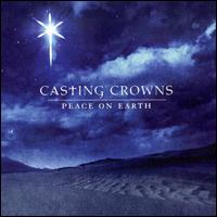 Peace on Earth - Casting Crowns