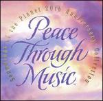 Peace Through Music 20th Anniversary Collection