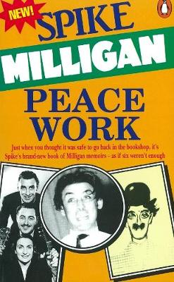 Peace Work - Milligan, Spike