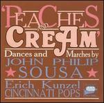 Peaches and Cream: Dances & Marches by Sousa