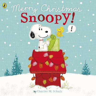 Peanuts: Merry Christmas Snoopy! - Schulz, Charles M.