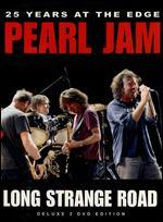 Pearl Jam: Long Strange Road - 25 Years at the Edge