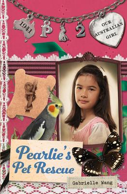 Pearlie's Pet Rescue - Wang, Gabrielle, and Masciullo, Lucia (Illustrator)