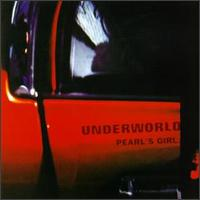 Pearl's Girl [US] - Underworld