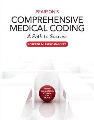 Pearson's Comprehensive Medical Coding - Papazian-Boyce, Lorraine M.