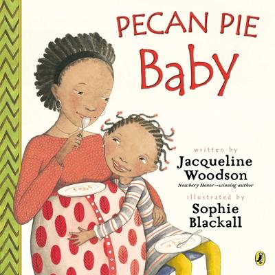 Pecan Pie Baby - Woodson, Jacqueline
