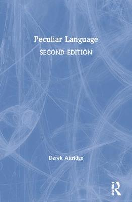Peculiar Language - Attridge, Derek