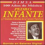 Pedro Infante y Siete Grandes Estrellas de la Canc