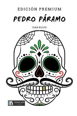 Pedro Paramo (Spanish Edition) - Rulfo, Juan