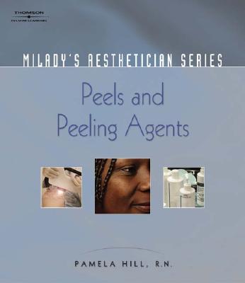 Peels and Peeling Agents - Hill, Pamela, RN