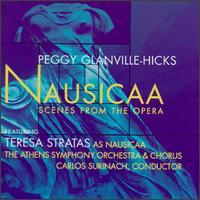 Peggy Glanville-Hicks: Nausicaa (Scenes from the Opera in Three Acts) - Edward Ruhl (tenor); George Moutsios (tenor); George Tsantikos (tenor); John Modenos (baritone); Michalis Heliotis (tenor);...