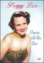 Peggy Lee: Singing At Her Best -