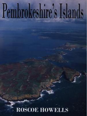 Pembrokeshire Islands - Howells, Roscoe