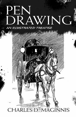 Pen Drawing: An Illustrated Treatise - Maginnis, Charles D