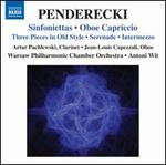 Penderecki: Sinfoniettas; Oboe Capriccio