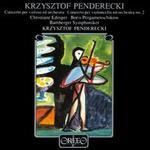 Penderecki: Violin Concerto; Cello Concerto