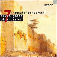 Pendericki: 7 Gates of Jerusalem - Boris Carmeli (speech/speaker/speaking part); Bozena Harasimowicz-Haas (soprano); Izabella Klosinska (soprano);...
