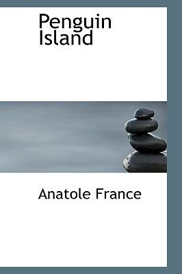 Penguin Island - France, Anatole