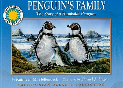 Penguin's Family: The Story of a Humboldt Penguin - Hollenbeck, Kathleen M