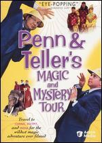 Penn and Teller's Magic and Mystery Tour