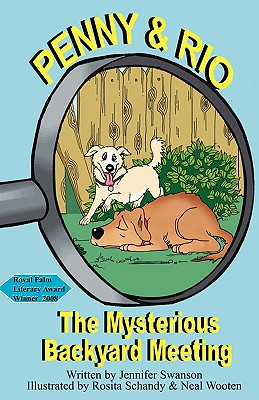 Penny and Rio: The Mysterious Backyard Meeting - Swanson, Jennifer