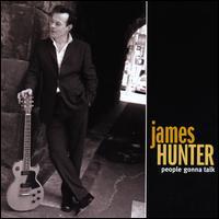 People Gonna Talk - James Hunter
