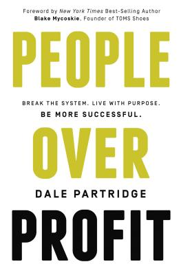 People Over Profit - Partridge, Dale