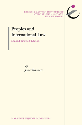 Peoples and International Law: Second Revised Edition - Summers, James