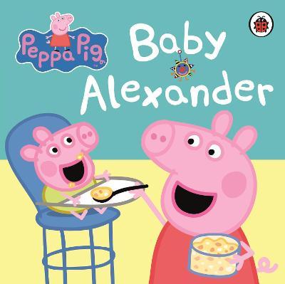 Peppa Pig: Baby Alexander -