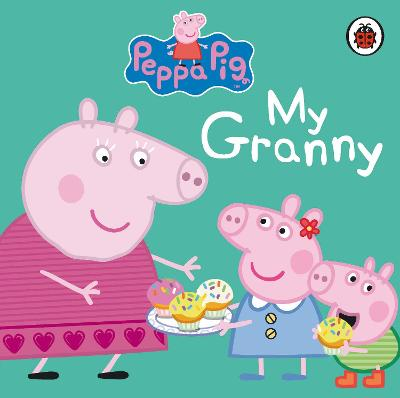 Peppa Pig: My Granny -
