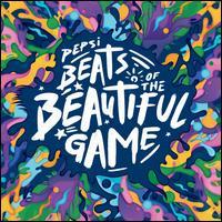 Pepsi Beats of the Beautiful Game - Various Artists