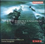 Per Nørgård: Symphony No. 6 'At the End of the Day'; Terrains Vagues