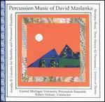 Percussion Music of David Maslanka