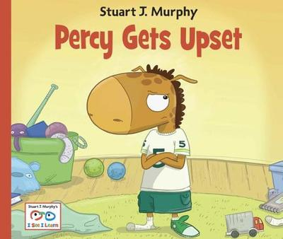 Percy Gets Upset: Emotional Skills: Dealing with Frustration - Murphy, Stuart J