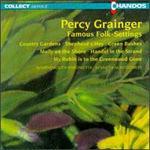 Percy Grainger: Famous Folk-Settings