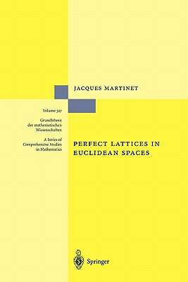 Perfect Lattices in Euclidean Spaces - Martinet, Jacques