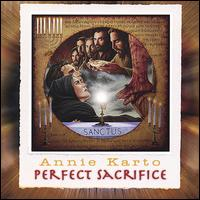 Perfect Sacrifice - Annie Karto