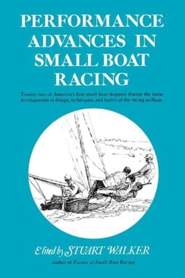 Performance Advances in Small Boat Racing - Walker, Stuart H., M.D.