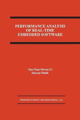 Performance Analysis of Real-Time Embedded Software - Li, Yau-Tsun Steven