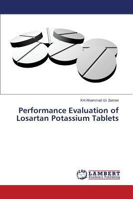 Performance Evaluation of Losartan Potassium Tablets - Zaman Kh Ahammad Uz