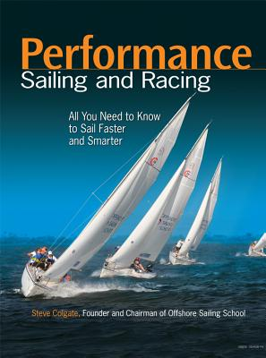 Performance Sailing and Racing - Colgate, Steve