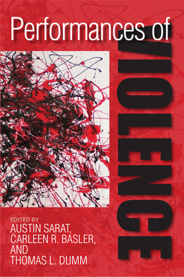 Performances of Violence - Sarat, Austin (Editor)