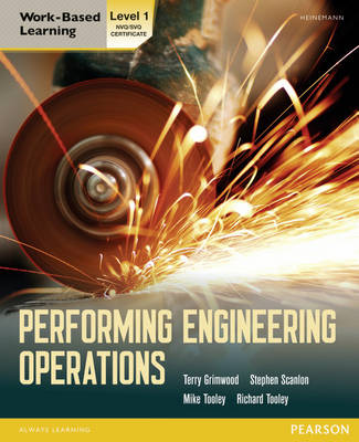 Performing Engineering Operations - Level 1 Student Book - Grimwood, Terry, and Scanlon, Stephen, and Tooley, Mike